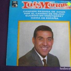 Discos de vinilo: LUIS MARIANO EP EMI 1969 CANCION PAGANA DE AMOR/ POR EL CAMINO DE MEJICO/ DAMA DE ESPAÑA +1 CANCION . Lote 156918790