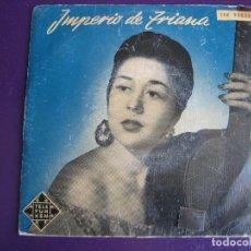 Discos de vinilo: IMPERIO DE TRIANA EP TELEFUNKEN 1958 CORAZON DE ARENA/ LA CRUZ DE GUERRA/ LA COMPARSA +1 CANCION ESP. Lote 156918930