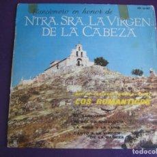 Discos de vinilo: LOS ROMANTICOS EP HISPAVOX 1960 EN HONOR SANTUARIO VIRGEN CABEZA - MI SOL DE ANDALUCIA +3. Lote 156919114