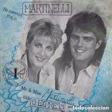 Discos de vinilo: MARTINELLI - O. EXPRESS - MAXI-SINGLE SPAIN 1987. Lote 156919314