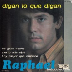 Discos de vinilo: RAPHAEL - MI GRAN NOCHE - EP DE VINILO #. Lote 227682330