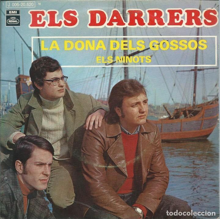 ELS DARRERS, LA DONA DELS GOSSOS, EMI 1970 SINGLE (Música - Discos de Vinilo - EPs - Cantautores Españoles)