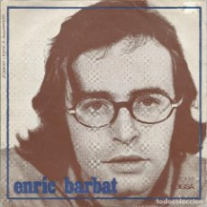 Discos de vinilo: ENRIC BARBAT, ADEU. EDIGSA 1970 SINGLE. Lote 156929318
