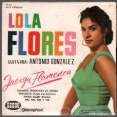 Discos de vinilo: LOLA FLORES - JUERGA FLAMENCA / MARIA BELEN / TORCUATA / NO , NO, NO Y NO....EP DISCOPHON RF-3783. Lote 156929526