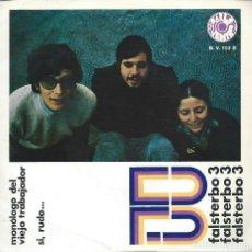Discos de vinilo: FALSTERBO 3, MONOLOGO DEL VIEJO TRABAJADOR. BARLOVENTO 1969 SINGLE. Lote 156929934