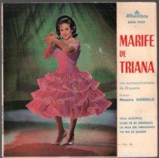Discos de vinilo: MARIFE DE TRIANA - LOLA ALEGRIAS + 3 - EP ALHAMBRA DE 1962 , RF-3786. Lote 156932166