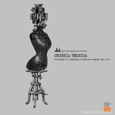 Discos de vinilo: VARIOUS - CRÓNICA TÉCNICA - COMPILATION OF INDUSTRIAL & NOISE FROM MADRID 1981-1991. Lote 156951650