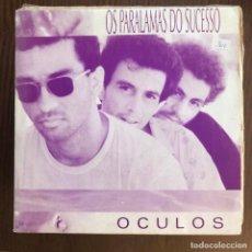 Discos de vinilo: OS PARALAMAS DO SUCESSO - OCULOS - SINGLE EMI 1987 SPAIN PROMO UNA CARA. Lote 156954126