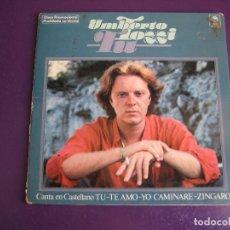 Discos de vinilo: UMBERTO TOZZI EP EPIC 1978 CANTA EN CASTELLANO - TU/ TE AMO/ YO CAMINARE/ ZINGARO - ITALIA POP. Lote 156954398