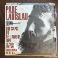 Discos de vinilo: PARE LADISLAU - CANÇONS ESPIRITUALS - EP EDIGSA 1963 . Lote 156954686