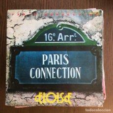 Discos de vinilo: PARIS CONNECTION - ELOISE / YOU'VE LOST THAT LOVING FEELING - SINGLE ZAFIRO 1980 . Lote 156955126