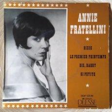 Discos de vinilo: ANNIE FRATELLINI EP EDIC FRANCIA DISCO EXCELENTE. Lote 156955610