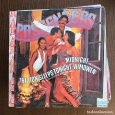 Discos de vinilo: PASSENGERS - MIDNIGHT / THE LION SLEEPS TONIGHT - SINGLE RCA 1981 - ITALO DISCO . Lote 156955862