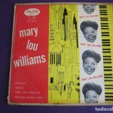 Discos de vinilo: MARY LOU WILLIAMS EP EMARCY - WILLIAMS A LA MODE - CARIOCA/ NICOLE +2 - JAZZ BLUES - EDICION USA. Lote 156957314