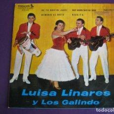 Discos de vinilo: LUISA LINARES Y LOS GALINDOS EP TOREADOR IBEROFON 1961 - DE TU NOVIO QUE? +3 - . Lote 156960350
