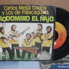 Discos de vinilo: CARLOS MEJIA GODOY Y LOS DE PALACAGÜINA / CLODOMIRO EL ÑAJO / MACHALA SINGLE. Lote 156975314