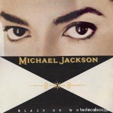 Discos de vinilo: MAXI VINILO MICHAEL JACKSON BLACK OR WHITE 4 TEMAS EDICON ESPAÑOLA. Lote 174470099