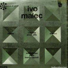Discos de vinilo: IVO MALEC - SIGMA, CANTATE POUR ELLE, DAHOVI, MINIATURES POR LEWIS CARROLL LP SPAIN 1970. Lote 157000554