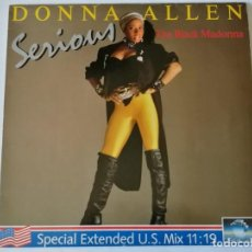 Discos de vinilo: DONNA ALLEN - SERIOUS (SPECIAL EXTENDED U.S. MIX) - 1987. Lote 157001190