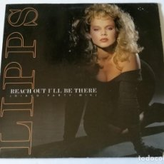 Discos de vinilo: LIPPS - REACH OUT I'LL BE THERE - 1988. Lote 157002086