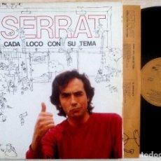 Discos de vinilo: SERRAT - CADA LOCO CON SU TEMA - LP CON ENCARTE 1983 - ARIOLA. Lote 157002346