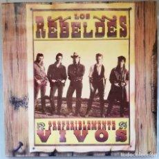 Discos de vinilo: LOS REBELDES ? -PREFERIBLEMENTE VIVOS -DOBLE LP 1987. Lote 157004750