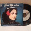 Discos de vinilo: ANTIGUO SINGLE TINA CHARLES DULCES PARA MI AMOR BUEN ESTADO VER FOTOS. Lote 157013366