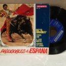 Discos de vinilo: ANTIGUO SINGLE PASODOBLES DE ESPAÑA OLE EL CORDOBES BUEN ESTADO VER FOTOS. Lote 157015994