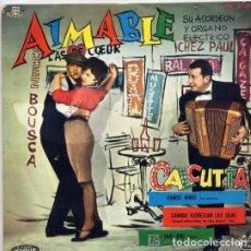 Discos de vinilo: AIMABLE SU ACORDEON Y ORGANO ELECTRICO - CALCUTA / CUANDO FLOREZCAN LAS LILAS + 2 (EP 1961). Lote 157016254