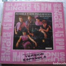 Discos de vinilo: ALASKA Y LOS PEGAMOIDES BAILANDO. Lote 157016434