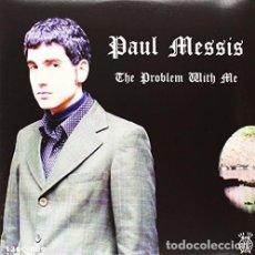 Discos de vinilo: LP PAUL MESSIS THE PROBLEM WITH ME VINILO GARAGE. Lote 157021534