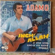 Discos de vinilo: ** ADAMO - INCH' ALLAH / JE VOUS OFFRE + 2 - EP AÑO 1967 - PROMO - LEER DESCRIPCIÓN. Lote 157029614