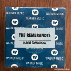 Discos de vinilo: REMBRANDTS - MAYBE TOMORROW - SINGLE WEA 1992 PROMO. Lote 157044626