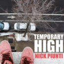Discos de vinilo: LP NICK PIUNTI TEMPORARY HIGH VINILO POWER POP. Lote 157067578