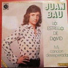 Disques de vinyle: JUAN BAU - LA ESTRELLA DE DAVID - 1973 NOVOLA. Lote 157094998