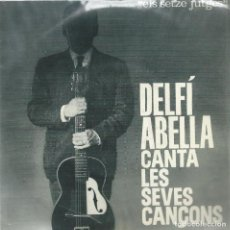 Discos de vinilo: DELFI ABELLA, CANTA LES SEVES CANÇONS. EDIGSA 1982.. Lote 157130214