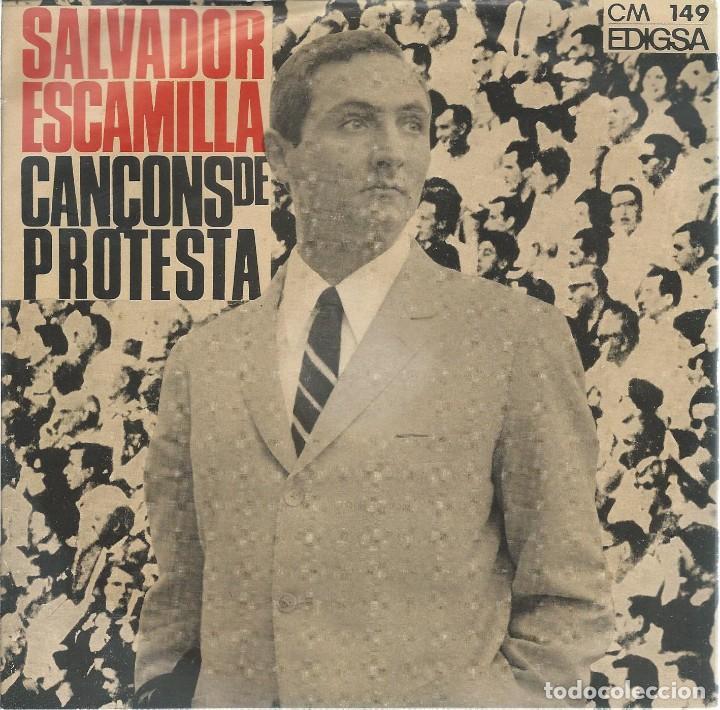 SALVADOR ESCAMILLA, CANÇONS DE PROTESTA. EDIGSA 1966 (Música - Discos de Vinilo - EPs - Cantautores Españoles)