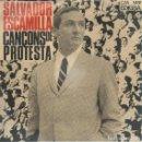 Discos de vinilo: SALVADOR ESCAMILLA, CANÇONS DE PROTESTA. EDIGSA 1966. Lote 157130374
