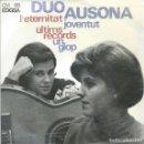 Discos de vinilo: DUO AUSONA, L'ETERNITAT. EDIGSA 1965. Lote 157130522