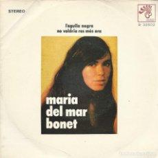 Disques de vinyle: MARIA DEL MAR BONET, L'AGUILA NEGRA. BOCCACIO 1971. -SINGLE-. Lote 157134186