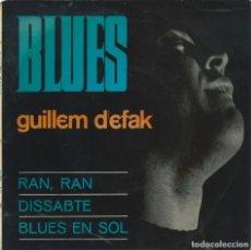Discos de vinilo: GUILLEM D'EFAK, BLUES. CONCENTRIC 1965. Lote 157134450