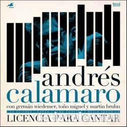 ANDRÉS CALAMARO ?– LICENCIA PARA CANTAR - RECORD STORE DAY 2017 (Música - Discos - LP Vinilo - Grupos Españoles de los 90 a la actualidad)