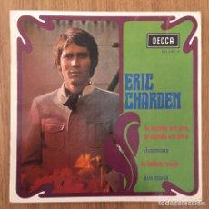 Discos de vinilo: ERIC CHARDEN LE MONDE EST GRIS EP EDIC FRANCIA DECCA AÑO 1968. Lote 157196410
