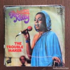 Discos de vinilo: ROBERTA KELLY - THE TROUBLE MAKER - SINGLE ZAFIRO 1977 - MORODER BELLOTTE. Lote 157198022