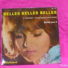 Discos de vinilo: RAYMOND FALGAYRAC -- BELLES BELLES BELLES / BLUES POUR G, PANORAMA.. Lote 157215202
