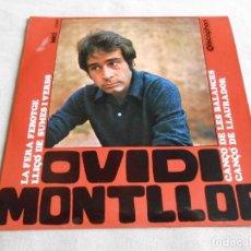 Discos de vinilo: OVIDI MONTLLOR, EP, LA FERA FEROTGE + 3, AÑO 1968. Lote 157216298