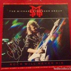Discos de vinilo: MICHAEL SCHENKER AUTOGRAFO ORIGINAL - THE MICHAEL SCHENKER GROUP VINILO LP ROCK WILL NEVER DIE 1984. Lote 157216962