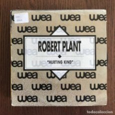 Discos de vinilo: ROBERT PLANT - HURTING KIND - SINGLE WEA 1990 - PROMO . Lote 157217698
