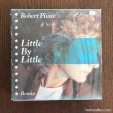 Discos de vinilo: ROBERT PLANT - LITTLE BY LITTLE (REMIX) - SINGLE WEA 1985. Lote 157217950