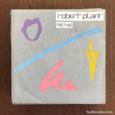 Discos de vinilo: ROBERT PLANT - BIG LOG / MEDDIN' WITH THE MEKON - SINGLE WEA 1983 - LED ZEPPELIN . Lote 157218406